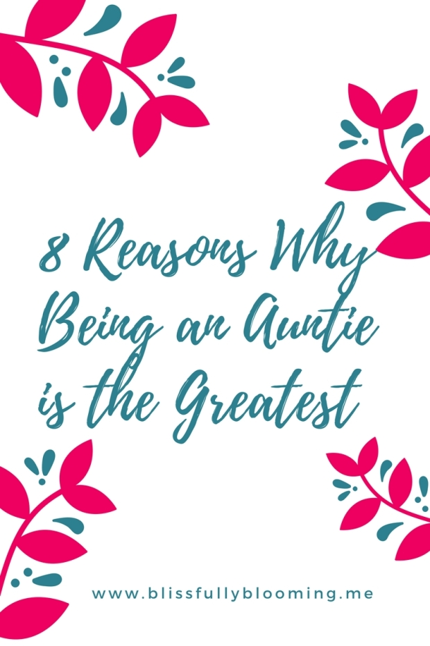 8-reasons-whybeing-an-auntie-is-the-best